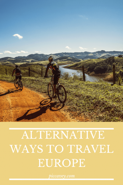 Alternative Ways to Travel Europe