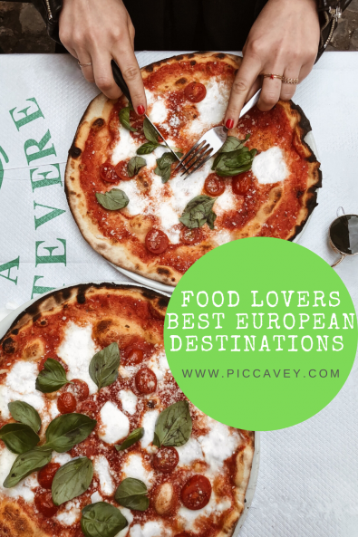 Food Lovers - Top European Destinations to Try