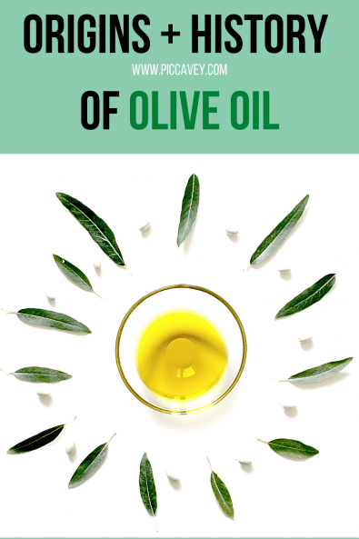 Origins History of Olive Oil