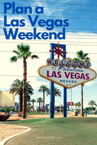 Plan a Weekend in Las Vegas Nevada