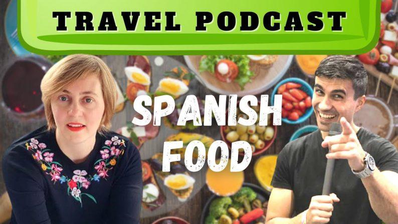 Spain Podcast Spanish Food Paella Sangria and Granada