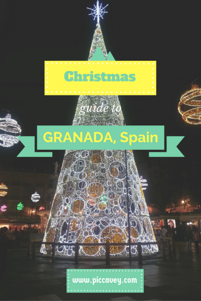 13th December 2016 A GRANADA CHRISTMAS – MY GUIDE TO SPANISH NAVIDAD